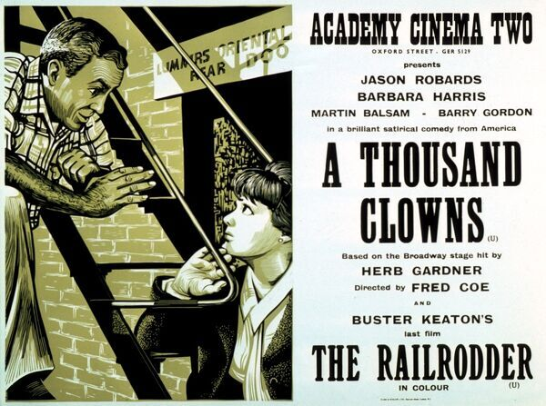 Jason Robards Barbara Harris Martin Balsam Barry Gordon Herb Gardner AND BUSTER KEATON'S THE RAILRODDER