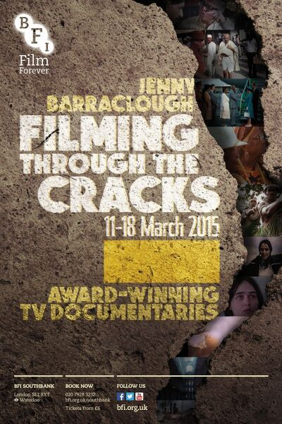Poster for Jenny Baraclough Filming ThroughThe Cracks Season at BFI Southbank (11-18 March 2015)