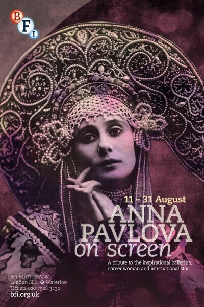 Poster for Anna Pavlova Season at BFI Southbank (11 - 30 August 2012)