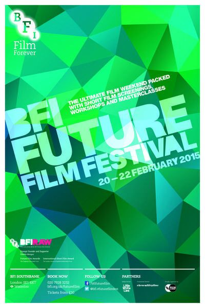 Poster for BFI Future Film Festival at BFI Southbank (20-22 February 2015)