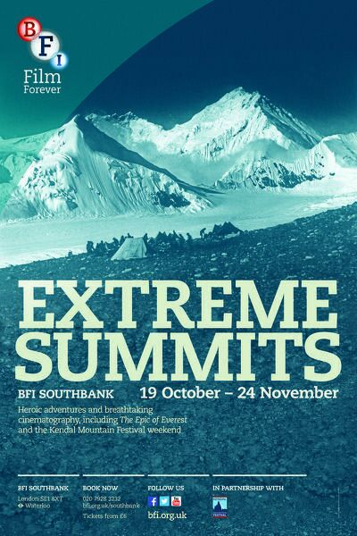 Poster for EXTREME SUMMITS Season at BFI Southbank (19 October - 24 November 2013)