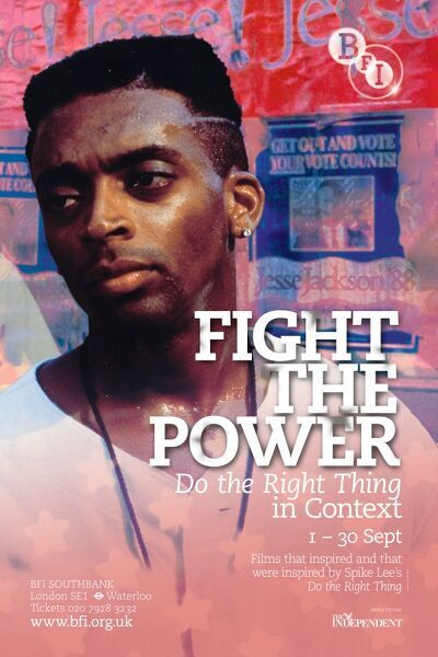 FIGHT THE POWER Spike Lee Do The Right Thing