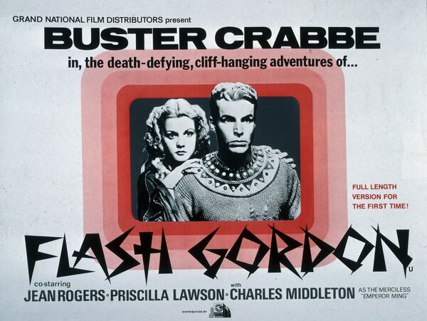 Classic Film Poster Flash Gordon BUSTER CRABBE in... the death-defying, cliff-hanging adventures of... Jean Rogers Priscilla Lawson Charles Middleton as the merciless Emperor Ming