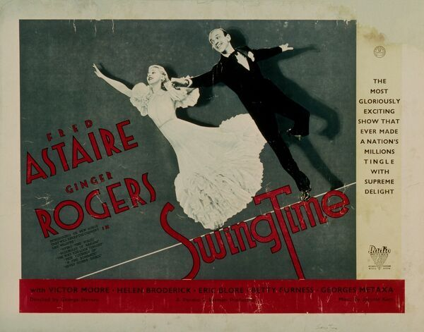 """THE MOST GLORIOUSLY EXCITING SHOW THAT EVER MADE A NATION'S MILLIONS TINGLE WITH DELIGHT"" Fred Astaire Ginger Rogers"
