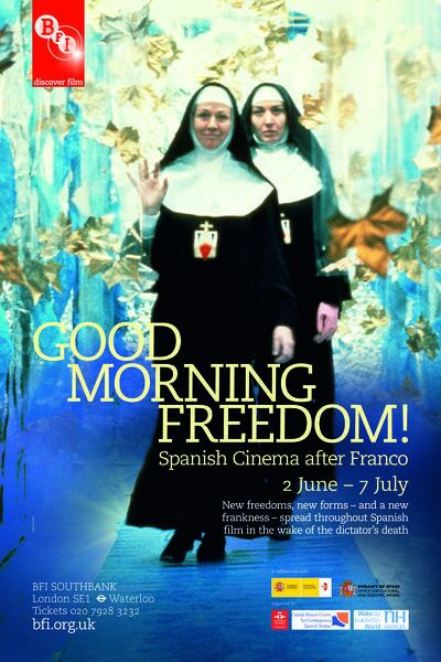 Poster for Good Morning Freedom (Spanish Cinema After Franco) Season at BFI Southbank (2 June - 7 July 2011)