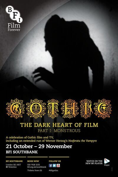 Poster for GOTHIC PART1: MONSTROUS (The Dark Heart Of Film) Season at BFI Southbank (21 October - 29 November 2013)
