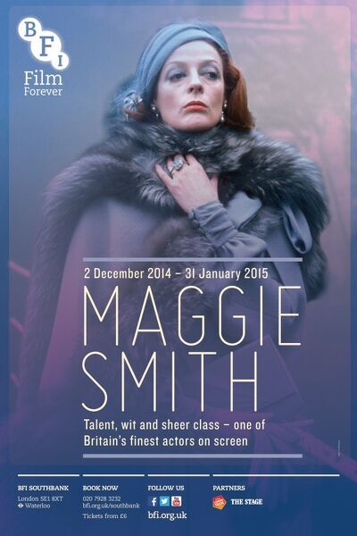 BFI Southbank Poster Maggie Smith Talent, wit, and sheer class - one of Britian's finest actors on Screen The Millionairess (William Slater, 1972)