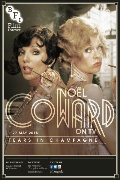 Poster for Tears in Champagne (Noel Coward on TV) Season at BFI Southbank (1 - 27 May 2015)