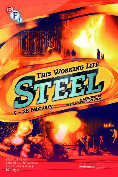 Poster for This Working Life - Steel Season at BFI Southbank (5 - 28 February 2013)