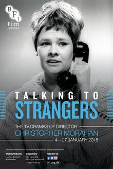 Poster for Talking to Strangers (The TV Dramas of Christopher Morahan) at BFI Southbank