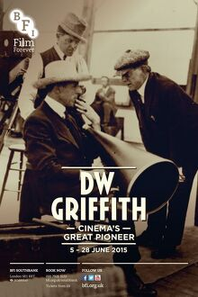 Poster for DW Griffith Season at BFI Southbank (5 - 28 June 2105)