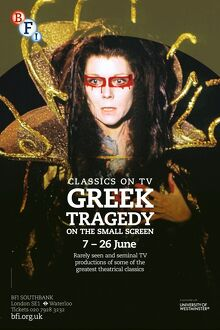 Poster for Classics on TV: Greek Tragedy on the Small Screen Season at BFI Southbank