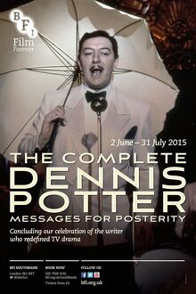 Poster for The Complete Dennis Potter Season at BFI Southbank (2 June - 31 July 2015)