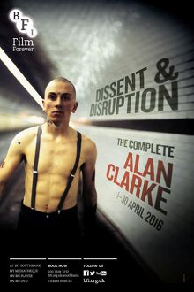 Poster for Dissent & Disruption (The Complete Alan Clarke) Season at BFI Southbank