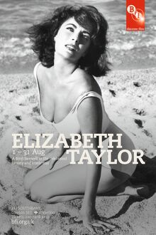 Poster for Elizabeth Taylor Season at BFI Southbank (1 - 31 Aug 2011)
