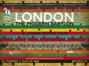 Poster for Julien Temple's London - The Modern Babylon (2102)