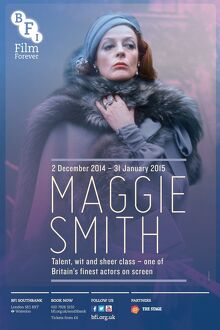 Poster for Maggie Smith Season at BFI Southbank (2 December 2014 - 31 January 2015)