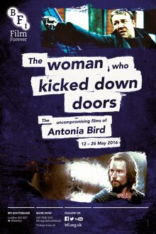 Poster for The Woman Who Kicked Down Doors (The Uncompromising Films of Antonia Bird)
