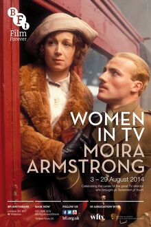 Poster for Women In TV (Moira Armstrong) Season at BFI Southbank (3-29 August 2014)